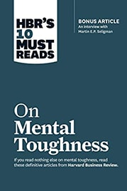 Harvard Business Review: On Mental Toughness