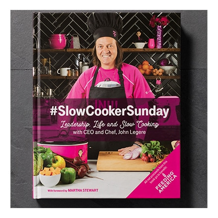 SlowCookerSunday, Leadership, Life and Slow Cooking with CEO and Chef, John Legere